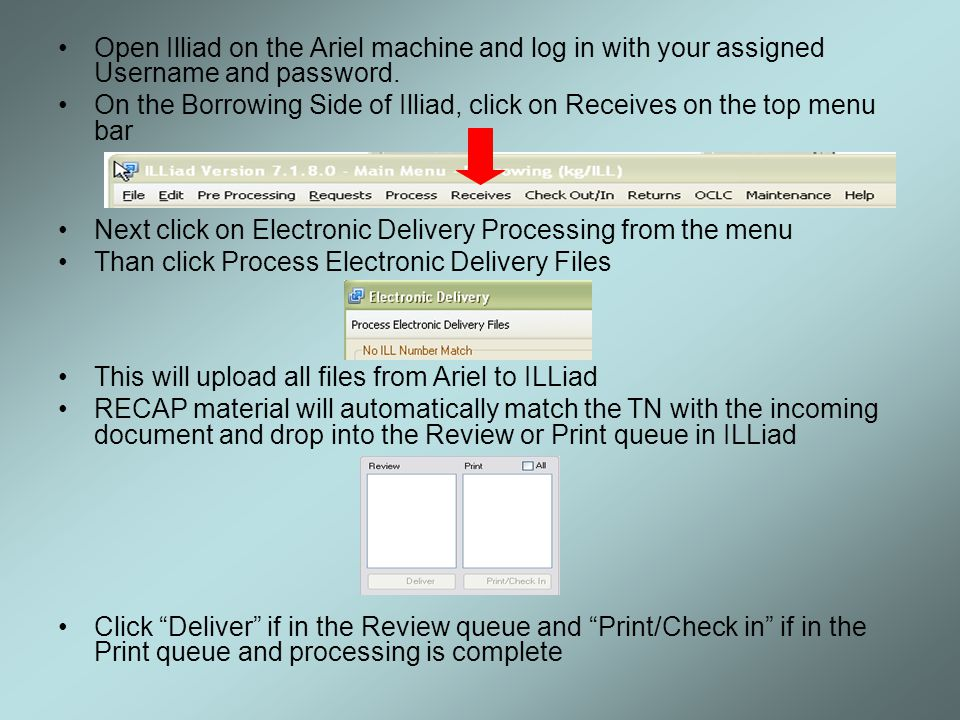 Open Illiad on the Ariel machine and log in with your assigned Username and password.
