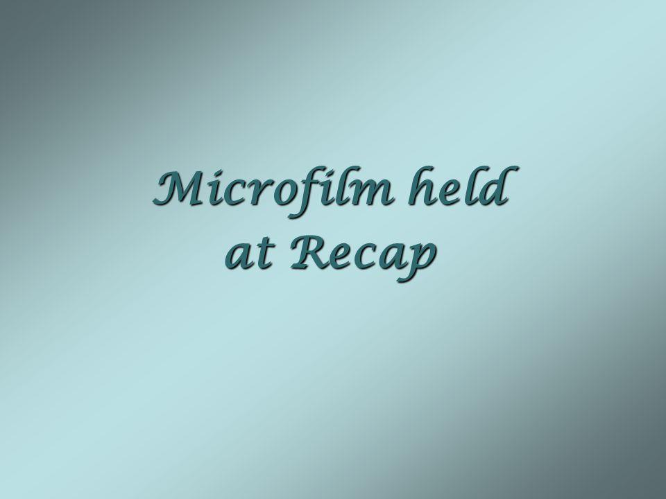 Microfilm held at Recap