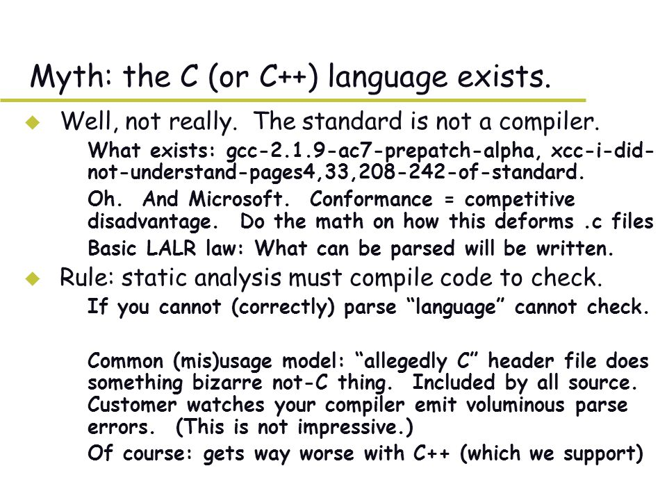 Myth: the C (or C++) language exists. u Well, not really.