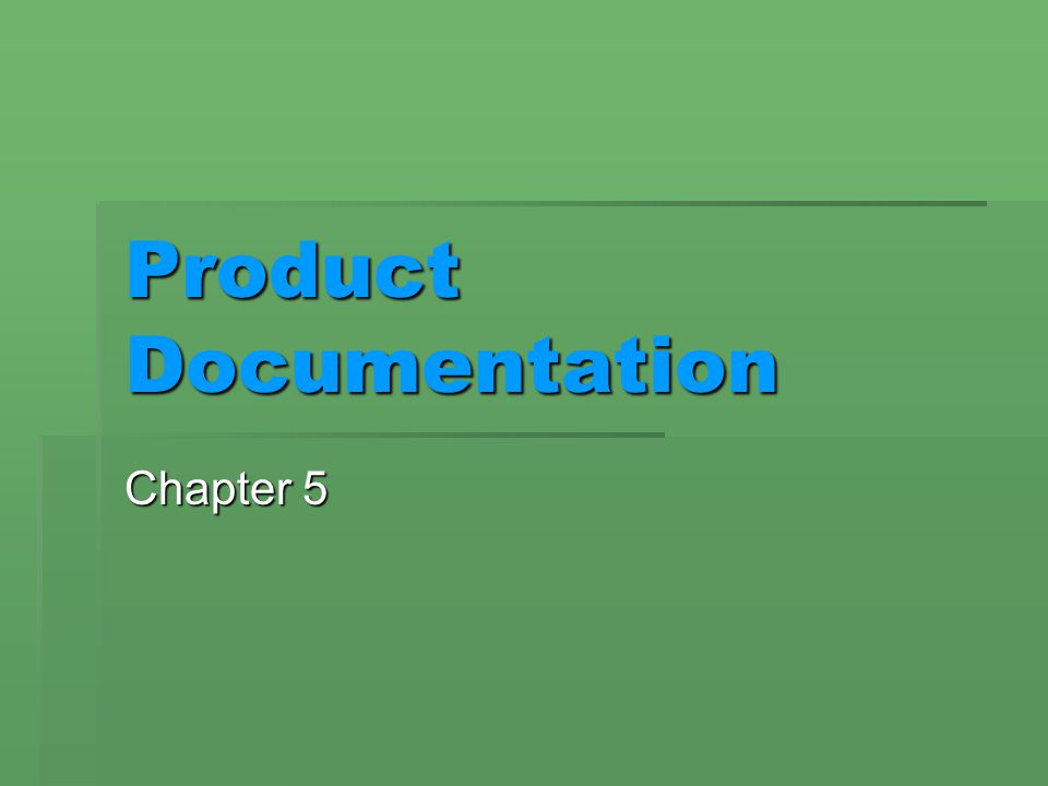 Product Documentation Chapter 5