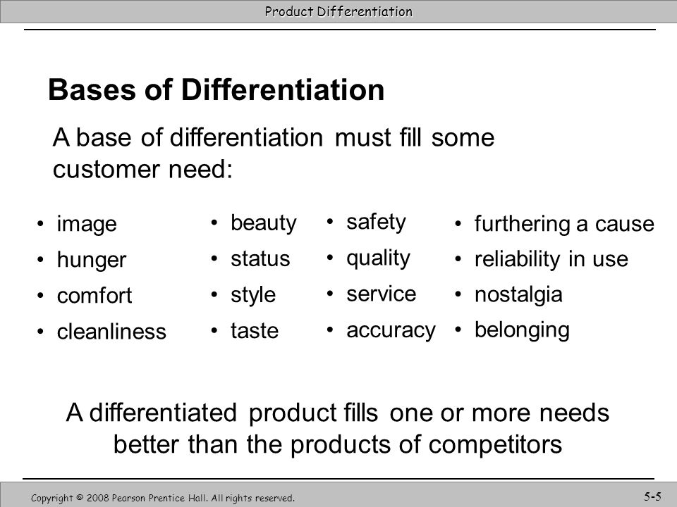 Strategic Management & Competitive Advantage – Barney & Hesterly 26 Product Differentiation Copyright © 2008 Pearson Prentice Hall.