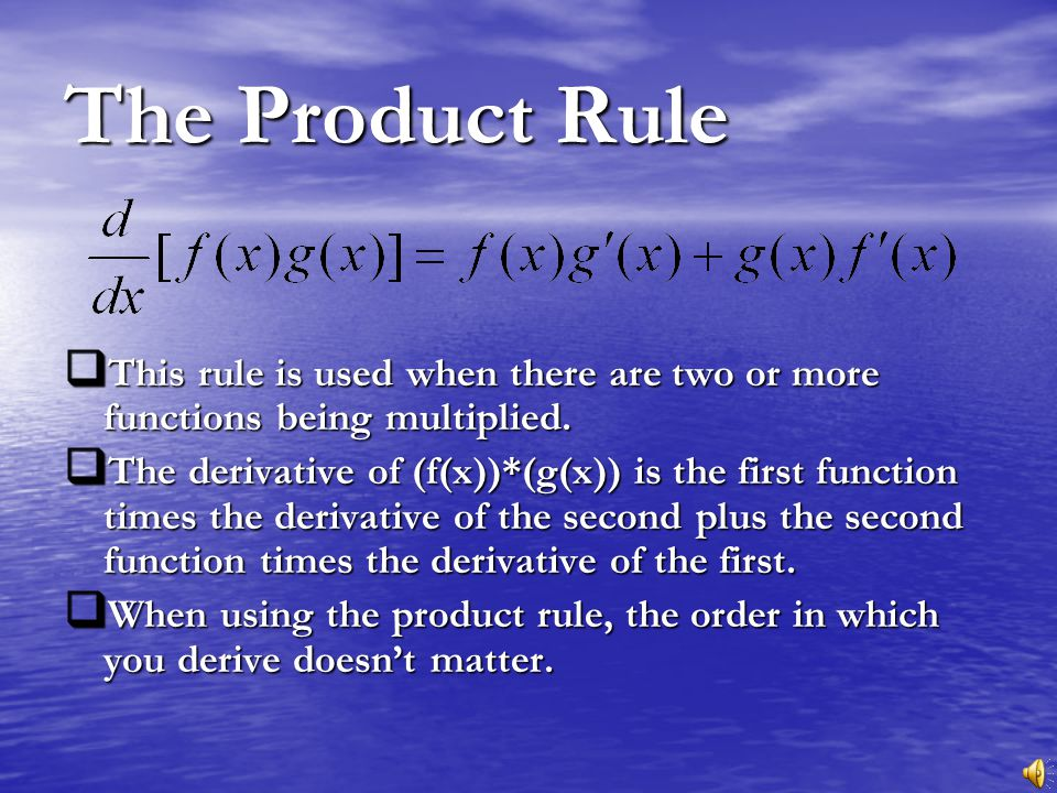 The Product Rule Brought To You By Tutorial Services The Math Center