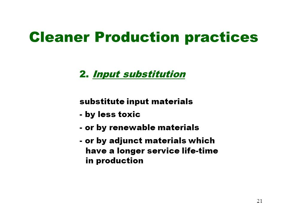 21 Cleaner Production practices 2.