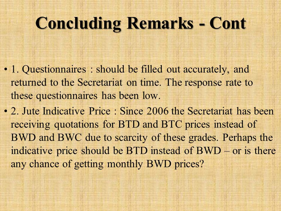 Concluding Remarks - Cont 1.