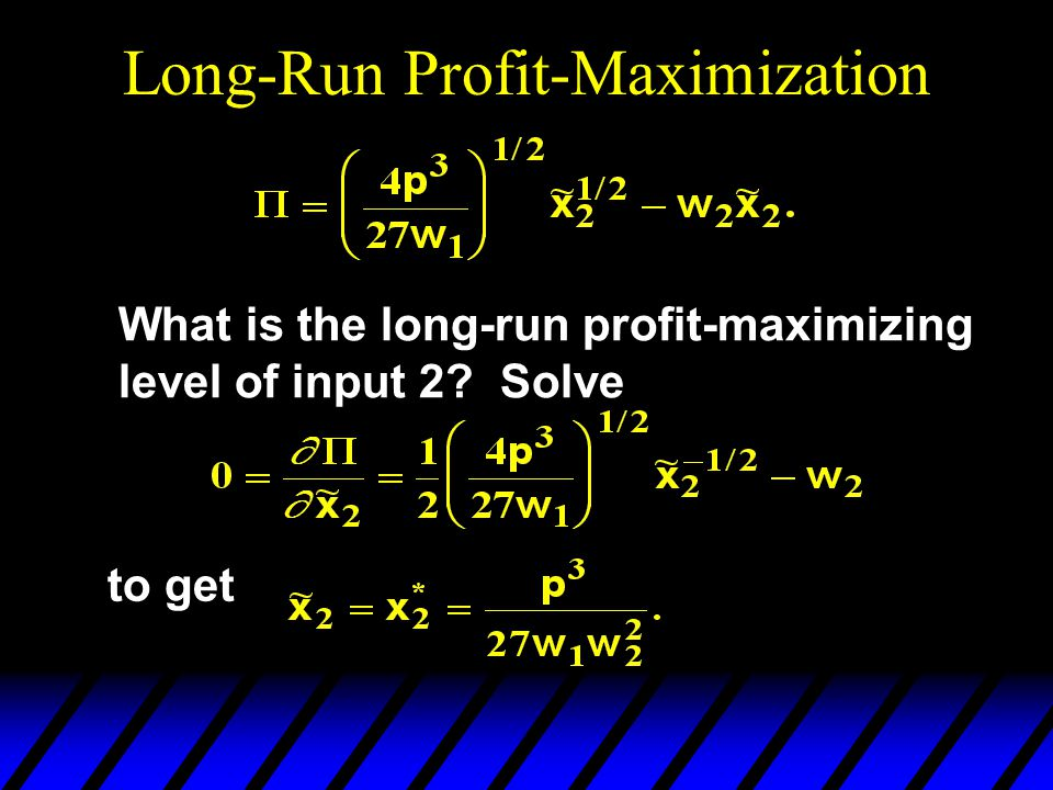 What is the long-run profit-maximizing level of input 2? Solve to get