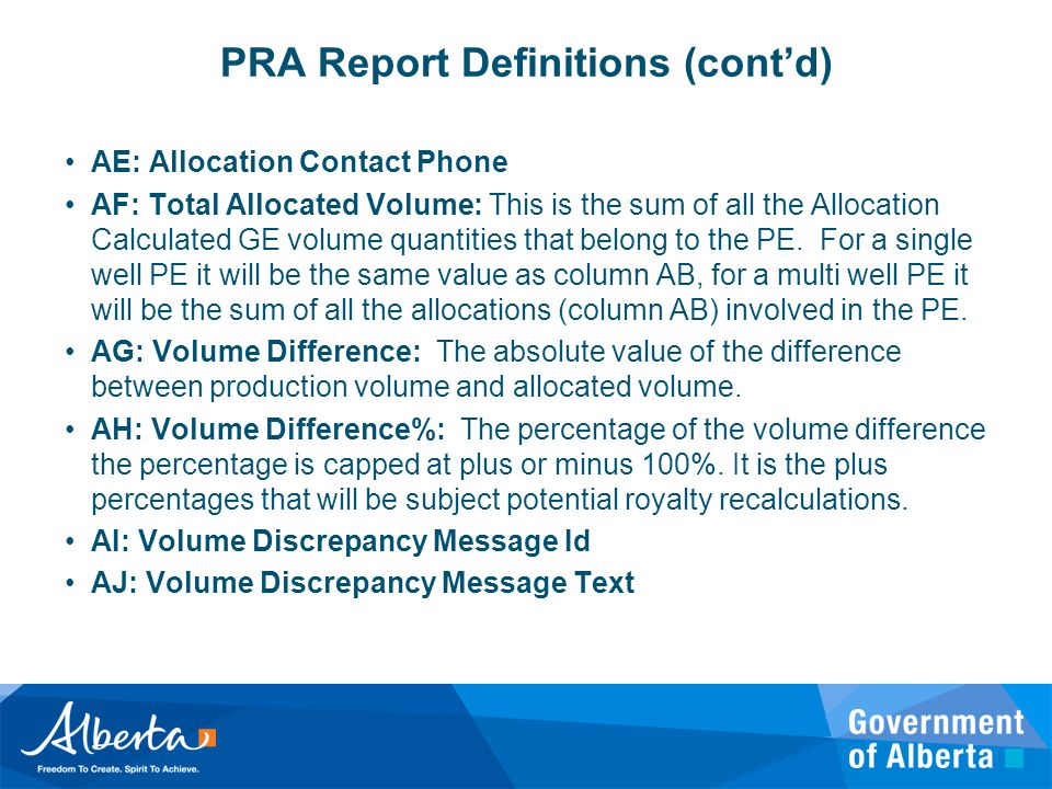 PRA Report Definitions (cont'd) AE: Allocation Contact Phone AF: Total Allocated Volume: This is the sum of all the Allocation Calculated GE volume qu