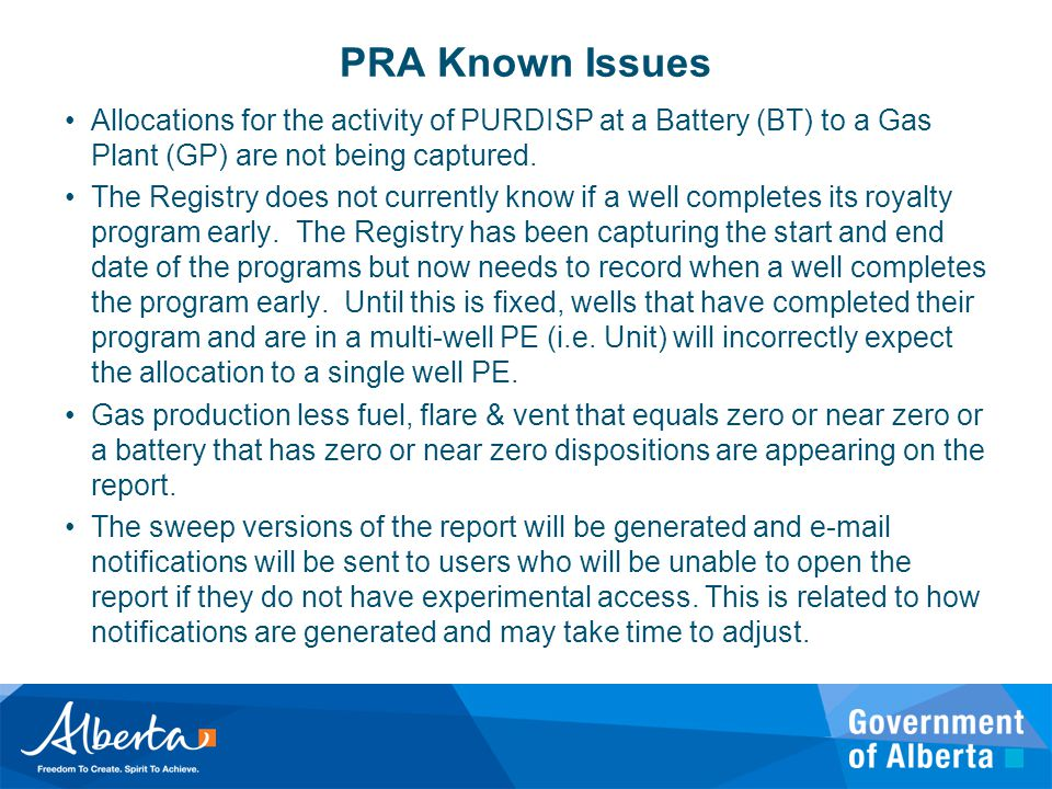 PRA Known Issues Allocations for the activity of PURDISP at a Battery (BT) to a Gas Plant (GP) are not being captured. The Registry does not currently