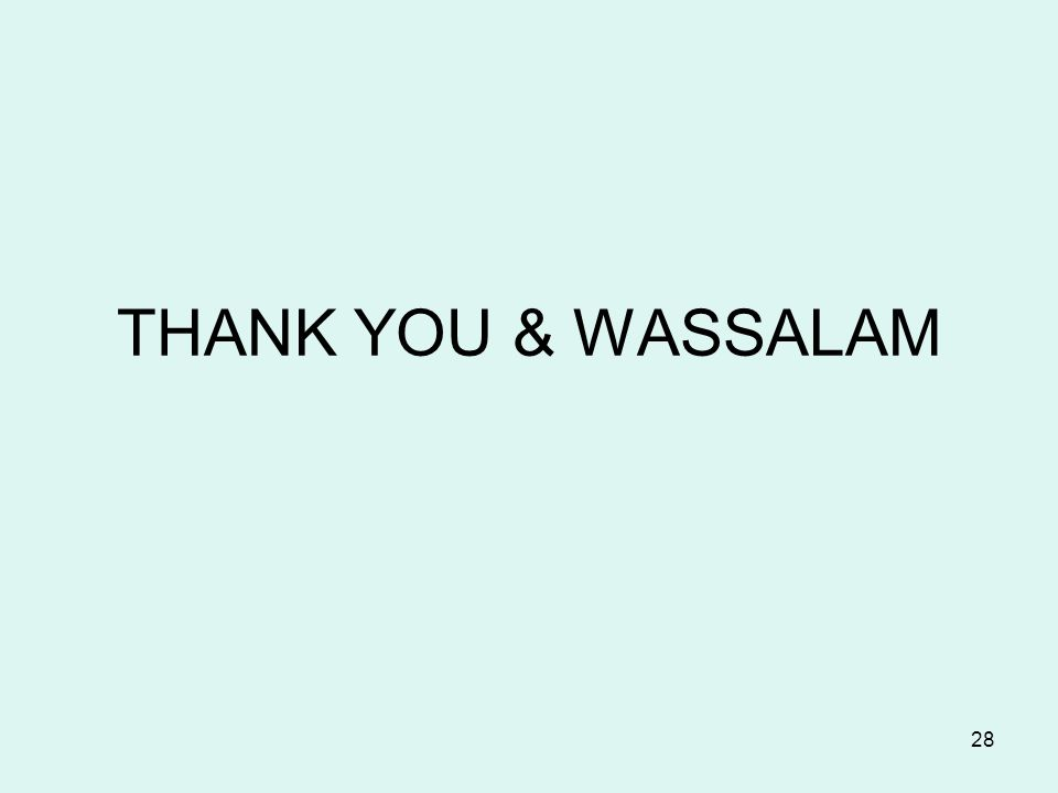 28 THANK YOU & WASSALAM