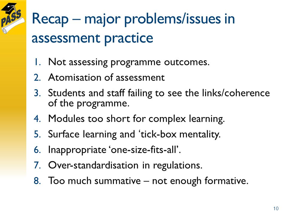 Recap – major problems/issues in assessment practice 1.