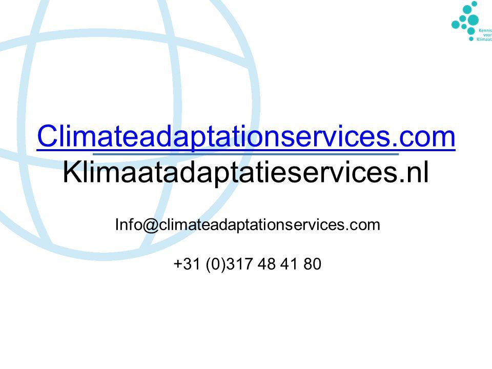 Climateadaptationservices.com Klimaatadaptatieservices.nl Info@climateadaptationservices.com +31 (0)317 48 41 80