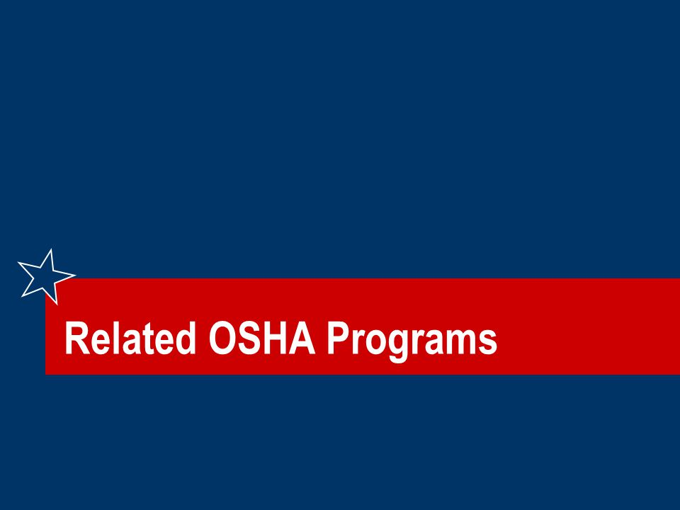 Related OSHA Programs