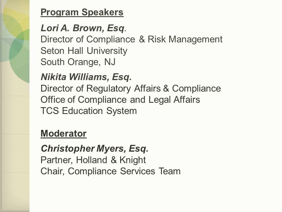 Program Speakers Lori A.Brown, Esq.