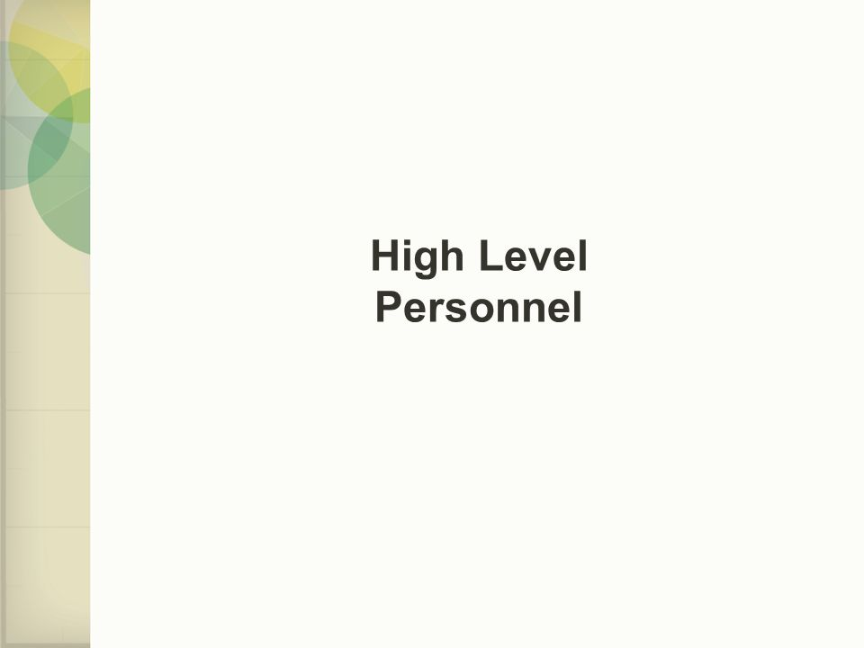 High Level Personnel