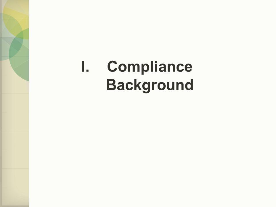 I.Compliance Background