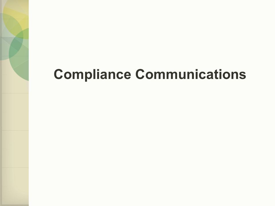 Compliance Communications