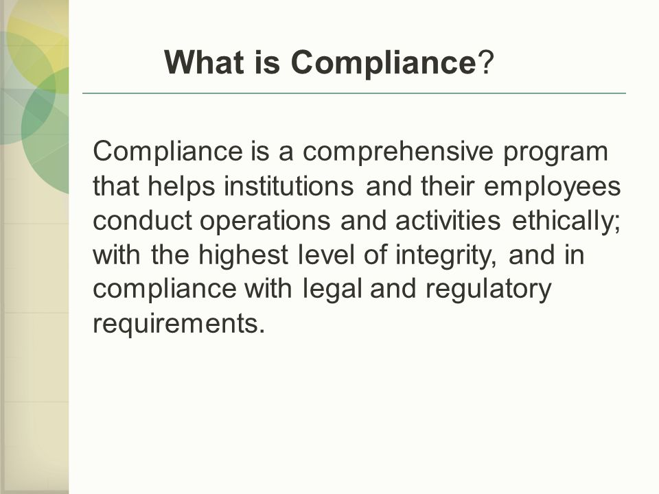 What is Compliance.