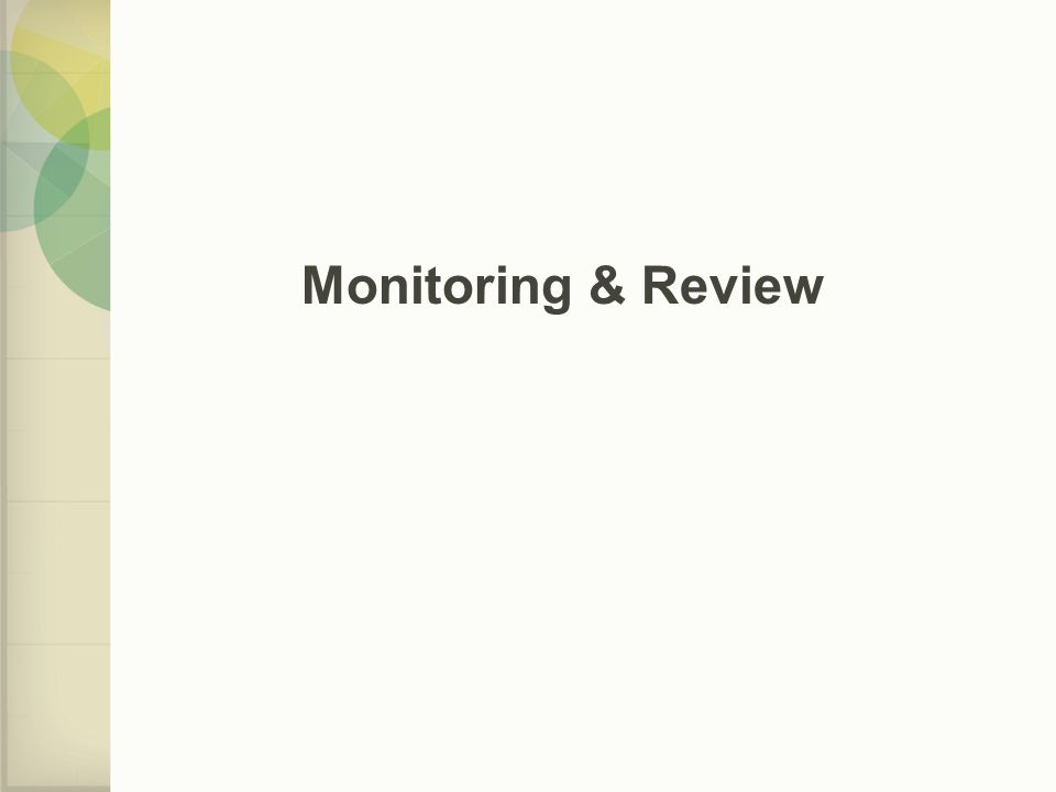 Monitoring & Review