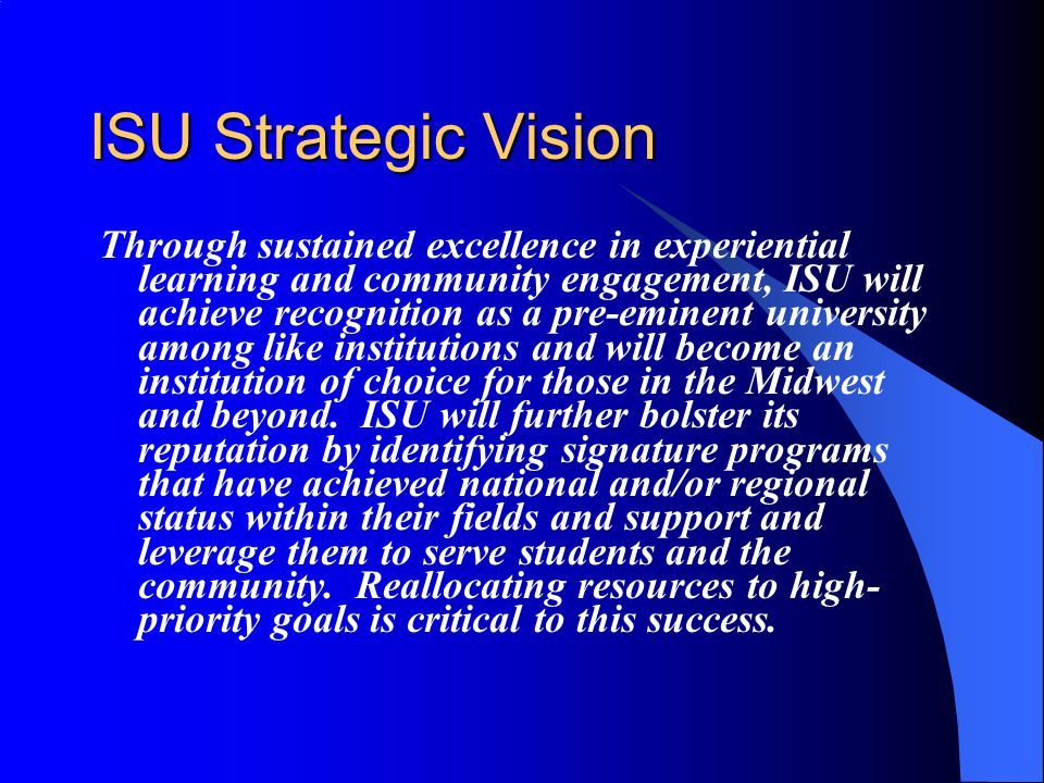 Results Through program elimination, revisions, and mergers, the number of programs offered by ISU has been reduced from 214 to approximately 150-160.