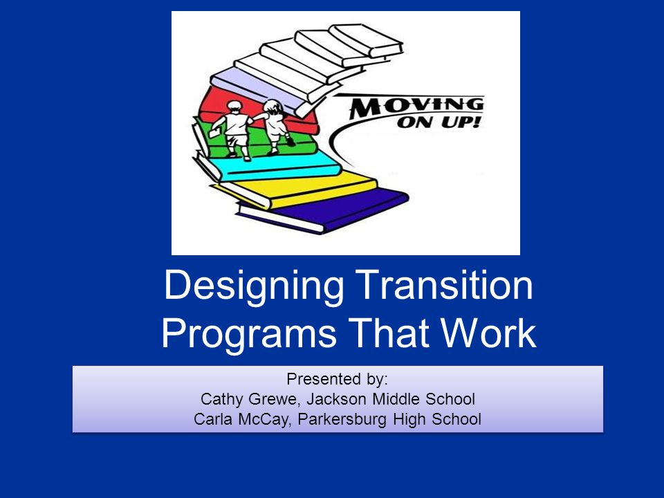 A well-designed transition plan… … can restore the strong sense of belonging the entering middle school student once felt in elementary school – a key element associated with the positive motivation to enjoy and success in academic tasks.