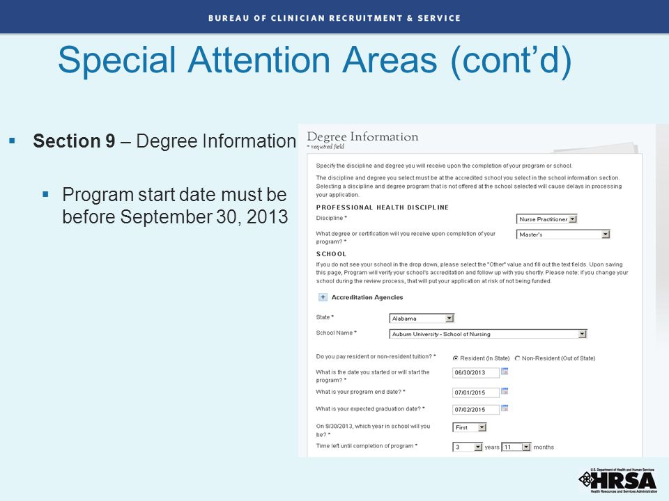  Section 9 – Degree Information  Program start date must be before September 30, 2013 Special Attention Areas (cont'd)