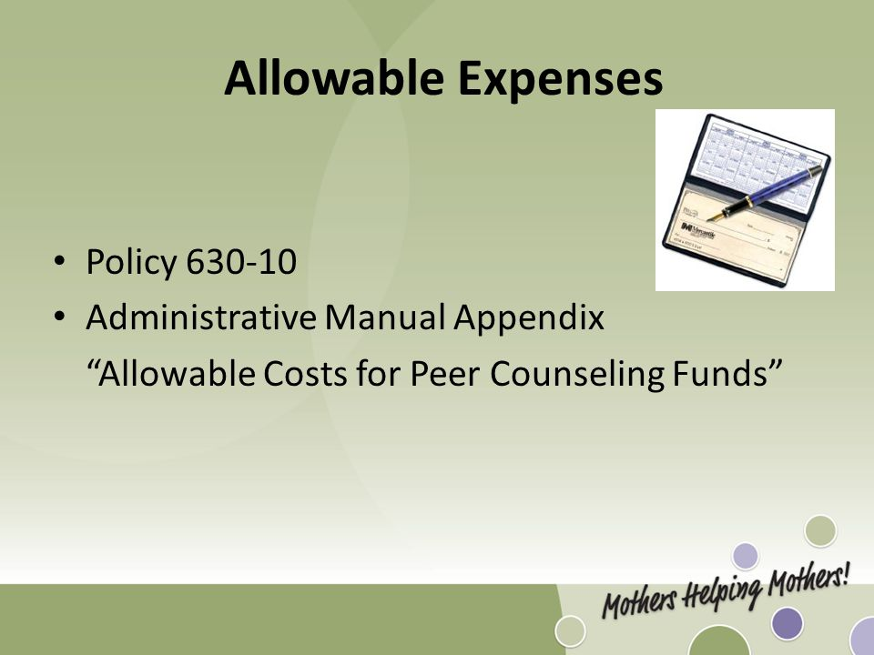 "Allowable Expenses Policy 630-10 Administrative Manual Appendix ""Allowable Costs for Peer Counseling Funds"""