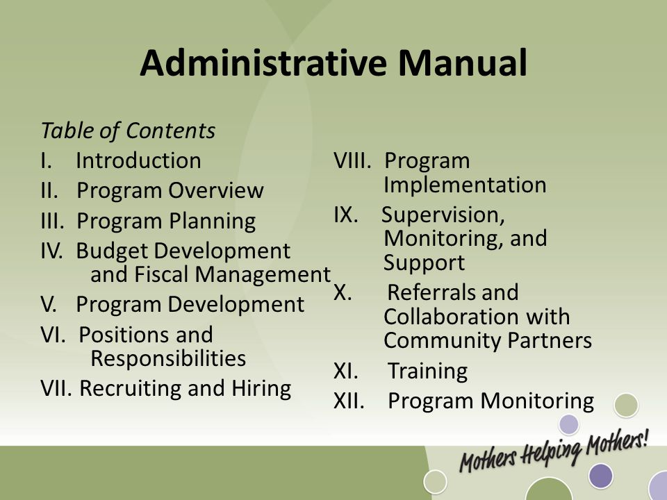 Administrative Manual Table of Contents I. Introduction II. Program Overview III. Program Planning IV. Budget Development and Fiscal Management V. Pro