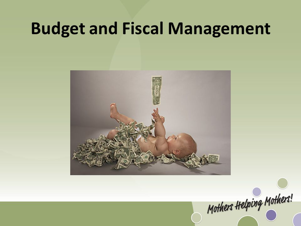 Budget and Fiscal Management