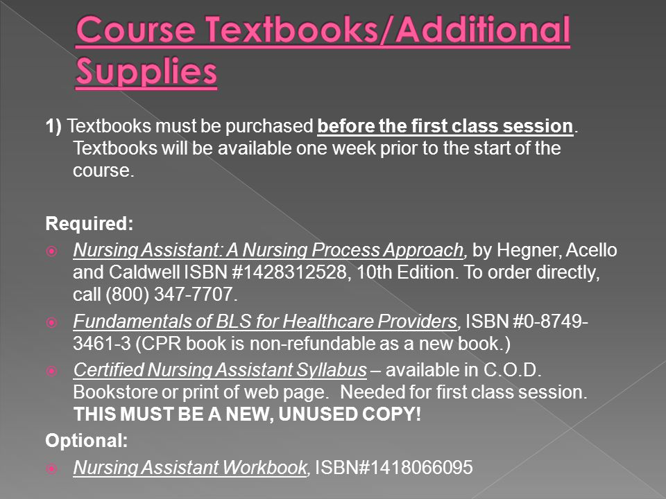 1) Textbooks must be purchased before the first class session.