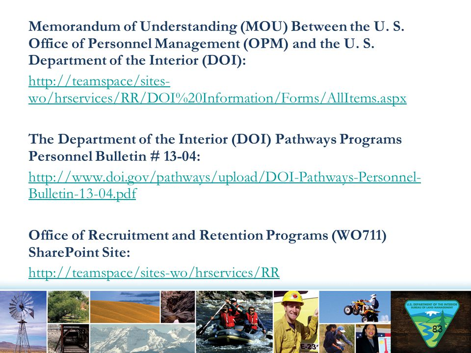 Memorandum of Understanding (MOU) Between the U. S. Office of Personnel Management (OPM) and the U. S. Department of the Interior (DOI): http://teamsp