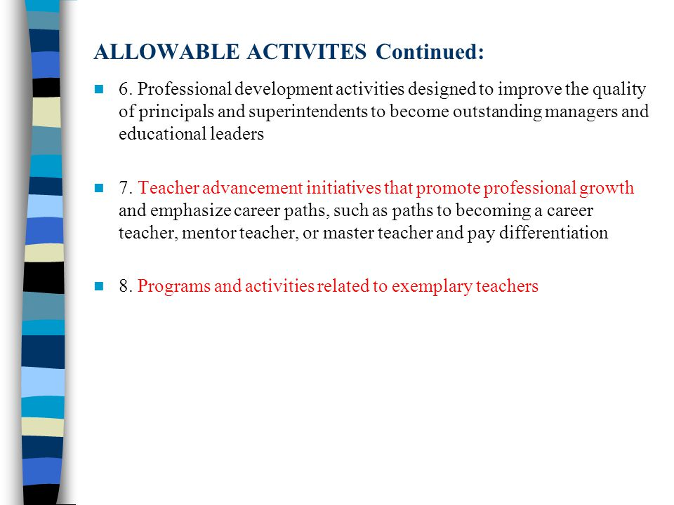 ALLOWABLE ACTIVITES Continued: 6.