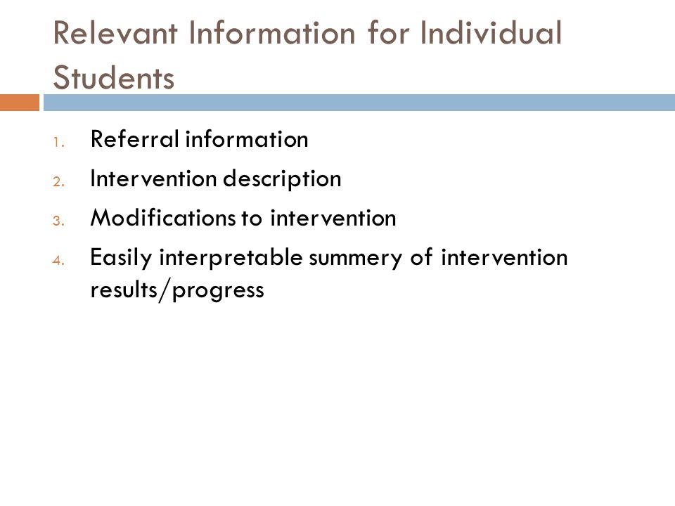 Relevant Information for Individual Students 1. Referral information 2.