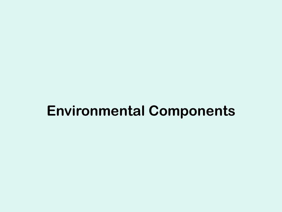 Environmental Components