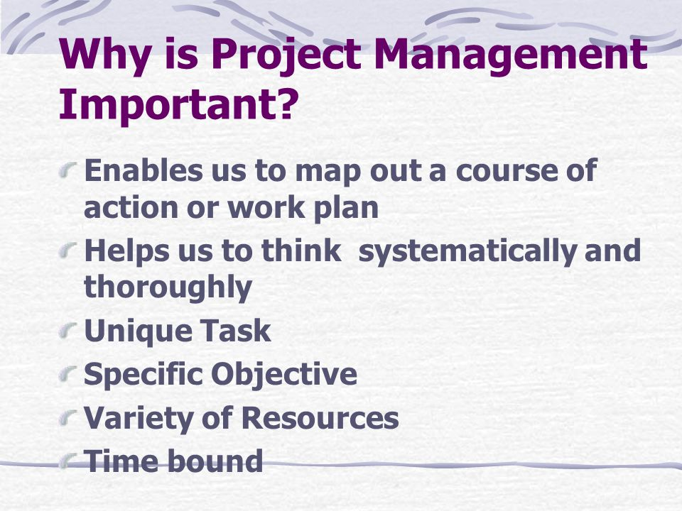 Why is Project Management Important.