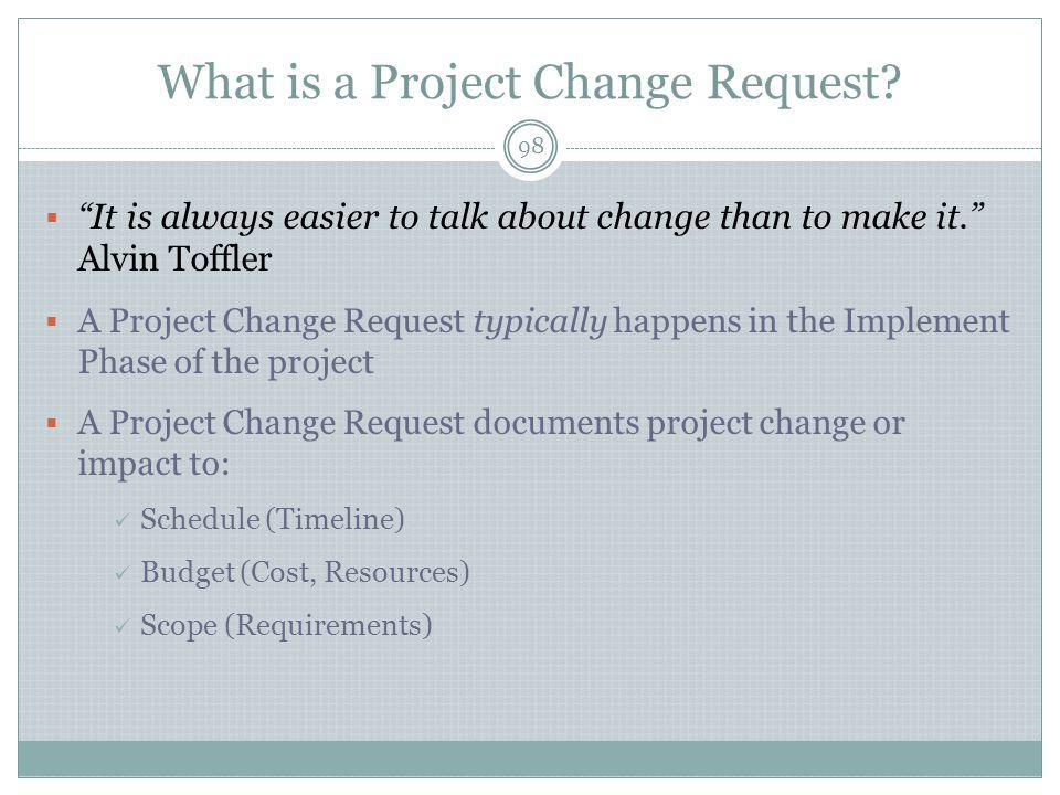 What is a Project Change Request.