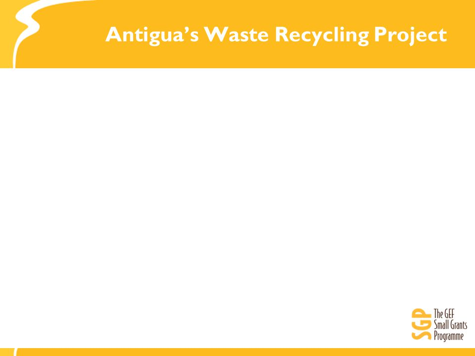 Antigua's Waste Recycling Project