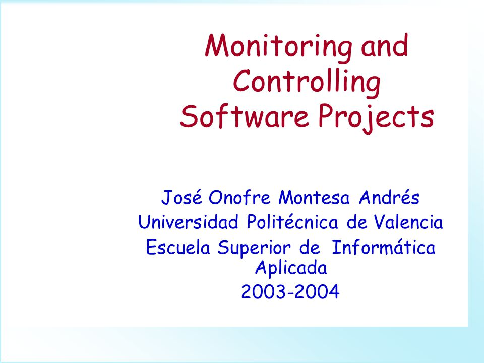 GpiIP-3B Monitoring and Controlling Software Projects1 The starting point...