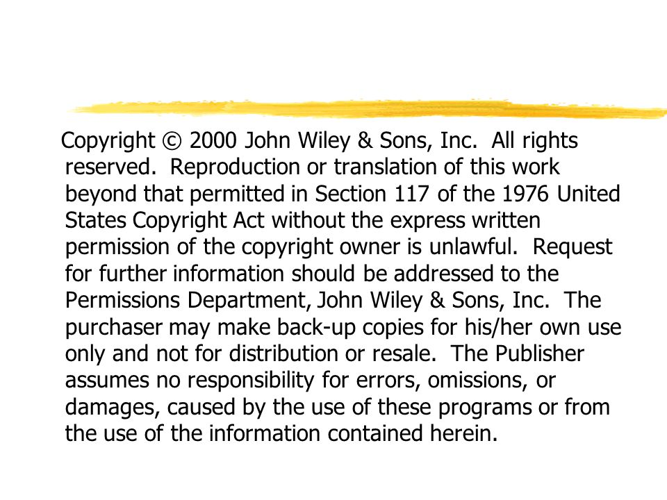 Copyright © 2000 John Wiley & Sons, Inc.All rights reserved.
