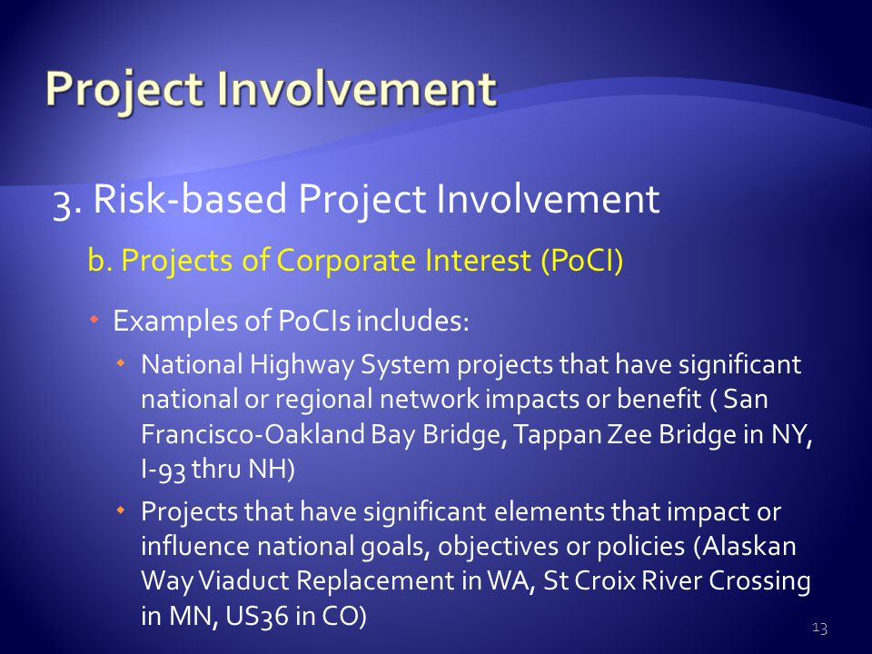 3. Risk-based Project Involvement b.