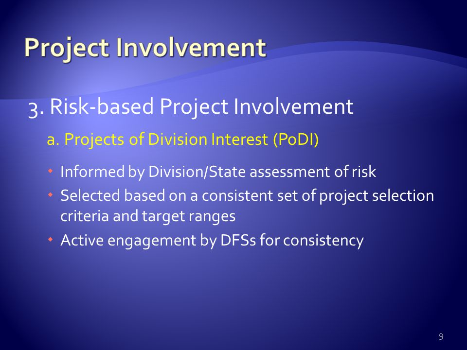 3.Risk-based Project Involvement a.