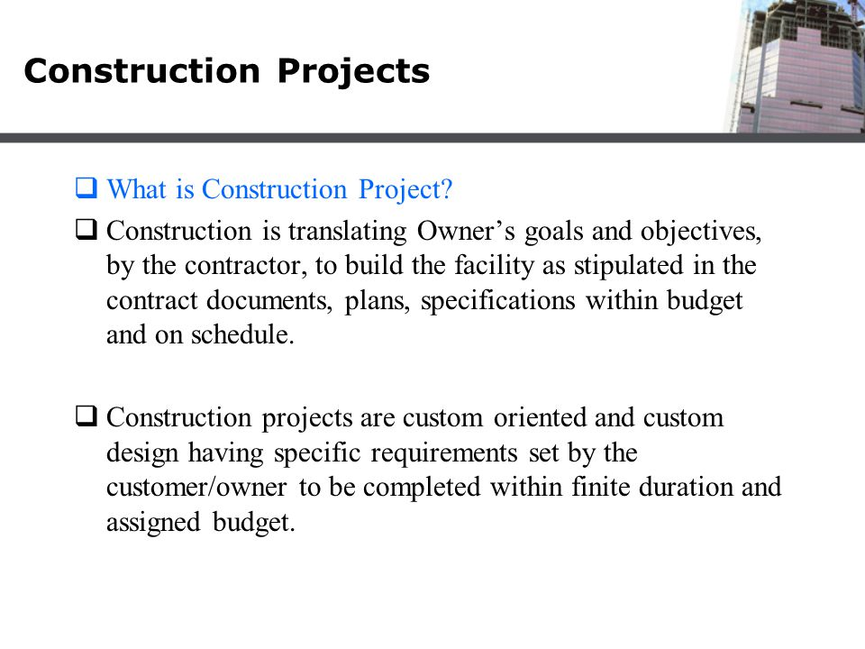 Development of Construction Projects  Construction project development has three major elements.
