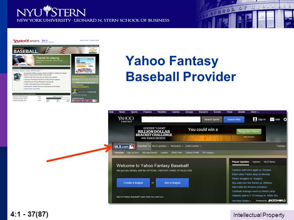Intellectual Property 4:1 - 37(87) Yahoo Fantasy Baseball Provider