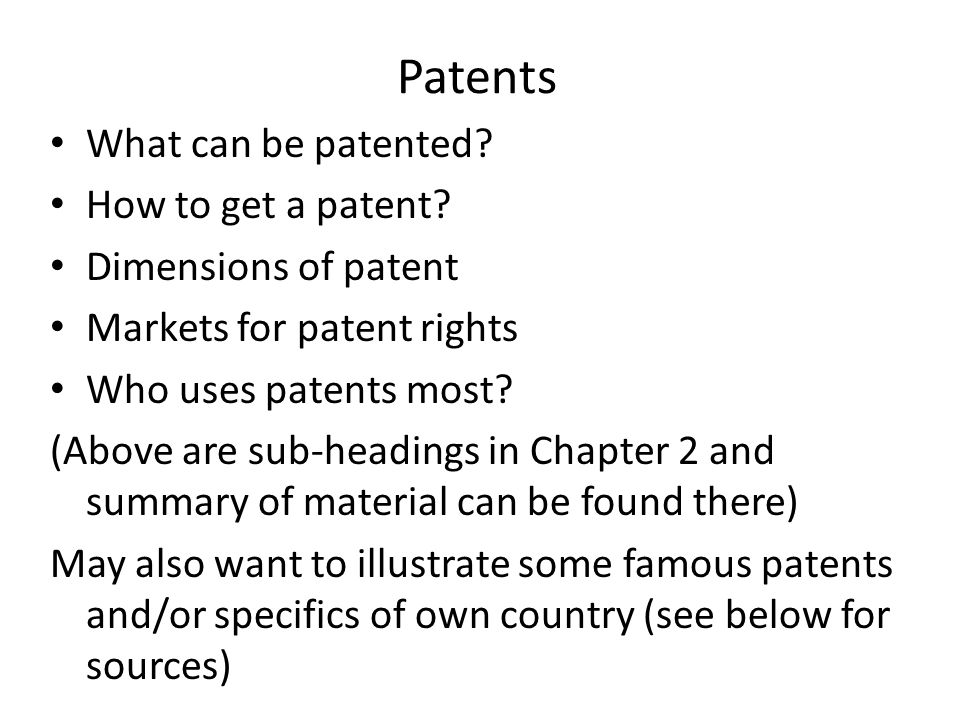 Patents What can be patented. How to get a patent.
