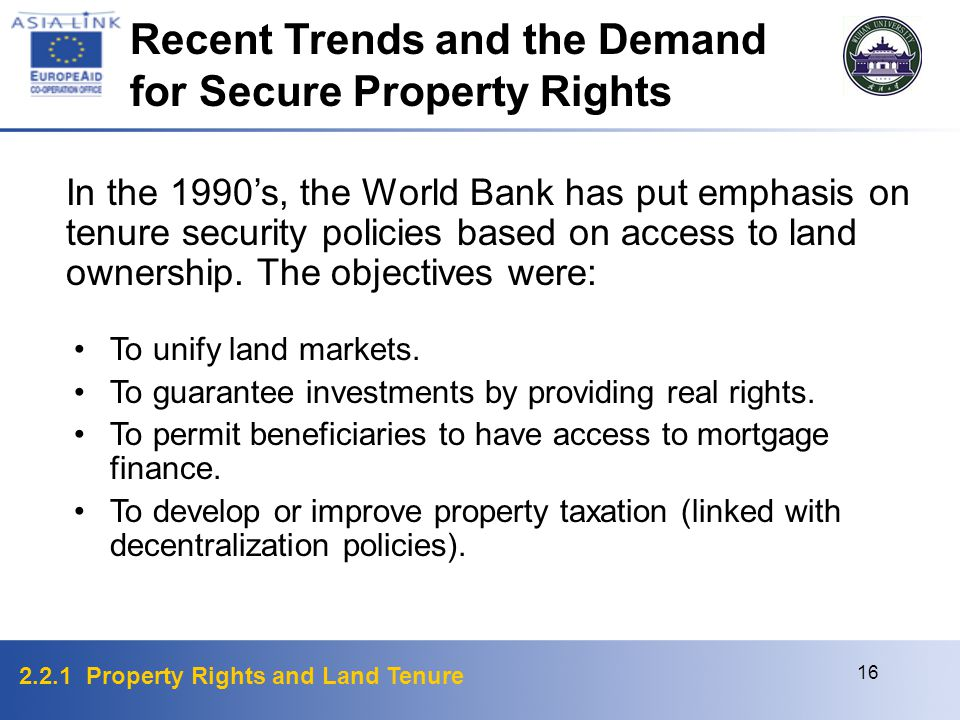 2.2.1 Property Rights and Land Tenure 16 To unify land markets.