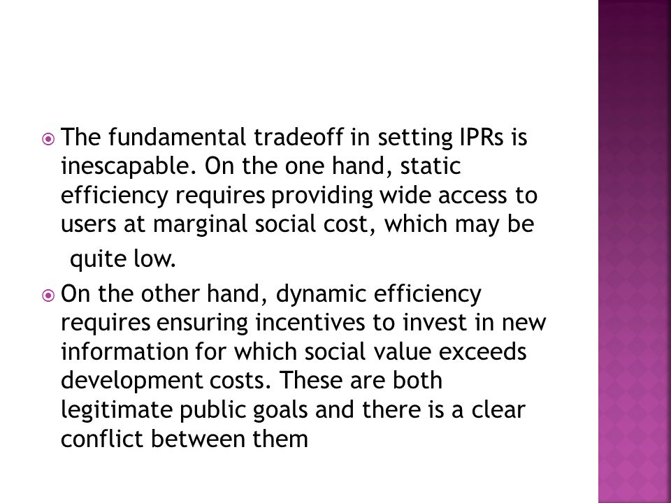 The fundamental tradeoff in setting IPRs is inescapable.