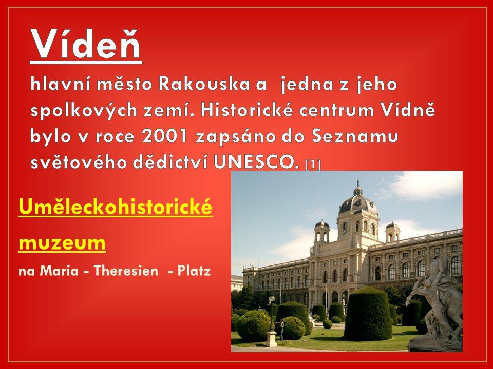 Uměleckohistorické muzeum na Maria - Theresien - Platz