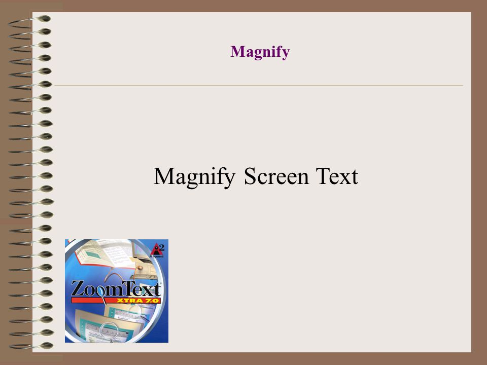 Magnify Magnify Screen Text