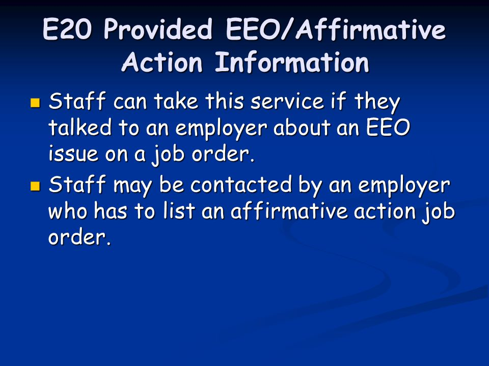 E19 Provided Tax Credit/WOTC Information Information was specific to WOTC.
