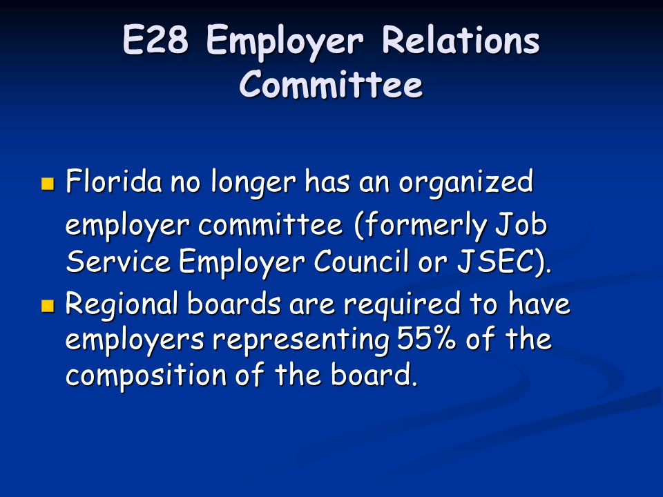 E27 Employer Contact Can be used to record a contact made at an event such as a Chamber meeting or a job fair not sponsored by the one-stop center.