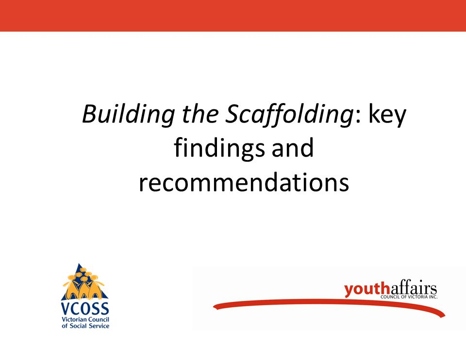 Building the Scaffolding: key findings and recommendations