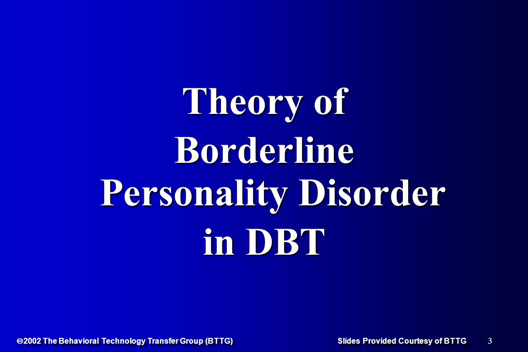 24 Treatments for BPD: PharmacotherapyPharmacotherapy Object Relations Partial HospitalizationObject Relations Partial Hospitalization DBTDBT Treatments for BPD: PharmacotherapyPharmacotherapy Object Relations Partial HospitalizationObject Relations Partial Hospitalization DBTDBT